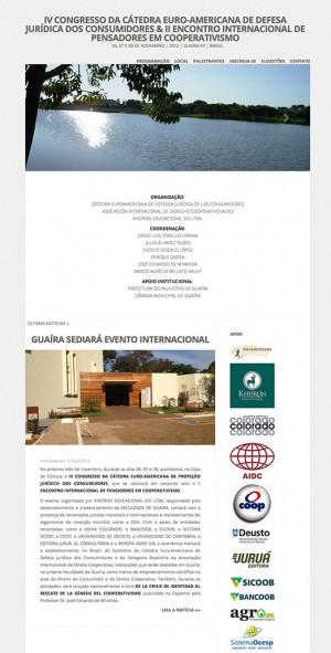 IV CONGRESSO DA CÁTEDRA EURO-AMERICANA DE DEFESA JURÍDICA DOS CONSUMIDORES & II ENCONTRO INTERNACIONAL DE PENSADORES EM COOPERATIVISMO